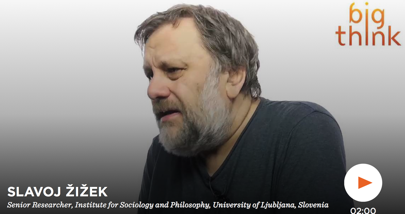 Zizek on Big Think